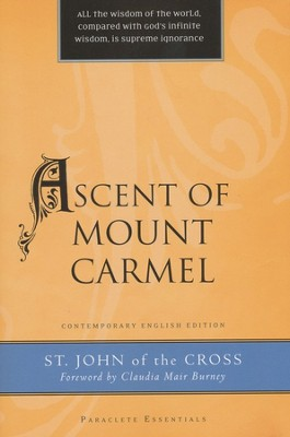Ascent of Mount Carmel  -     By: John of the Cross