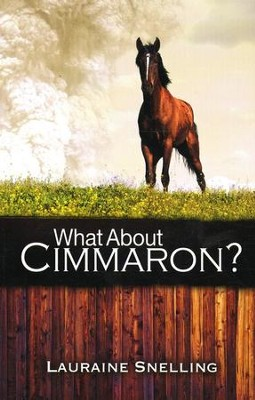 What About Cimmaron?   -     By: Lauraine Snelling