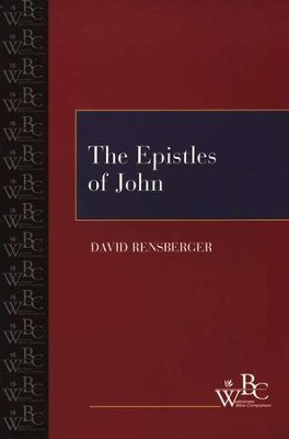Westminster Bible Companion: The Epistles of John   -     By: David Rensberger