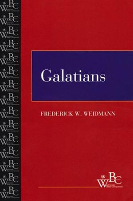 The Westminster Bible Companion: Galatians   -     By: Frederick W. Weidmann