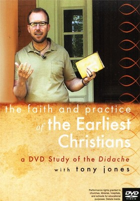 Discover the Didache with Tony Jones: A DVD Study in the Faith & Practice of the Early Church  -     By: Tony Jones