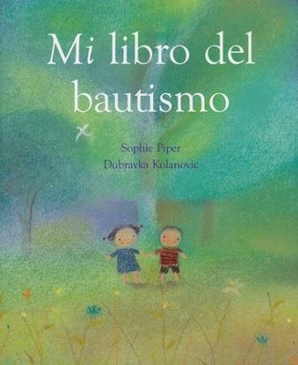 Mi Libro Del Bautismo, My Book of Baptism  -     By: Sophie Piper
