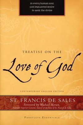 Treatise on the Love of God  -     By: Francis de Sales