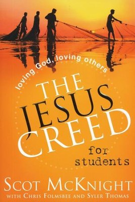 The Jesus Creed for Students: Loving God, Loving Others - Slightly Imperfect  -     By: Scot McKnight