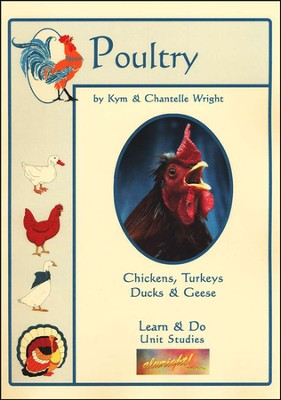 Poultry Unit Study   -     By: Kym Wright