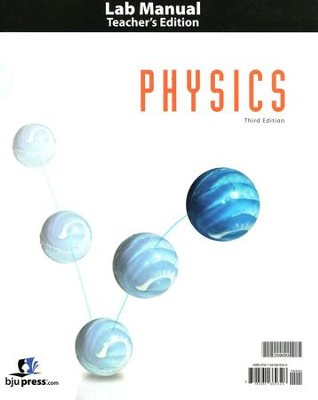 BJU Physics Grade 12 Lab Manual Teacher's Edition (3rd Edition)   -