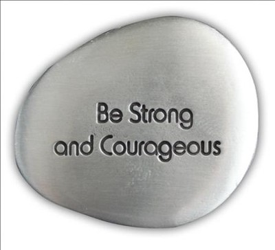 Be Strong and Courageous Pocket Stone  -
