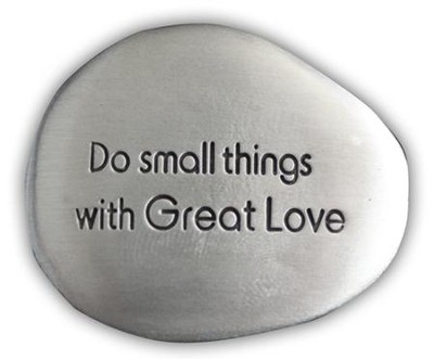 Do Small Things With Great Love Pocket Stone  -