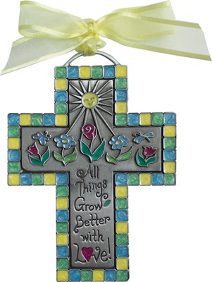 All Things Grow Better with Love Kid's Cross  -