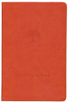 The Blessing Book: A Place to Record Your Inspirations and Praise  -     By: Paraclete Press