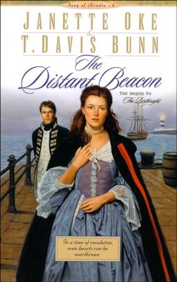 The Distant Beacon, Song Of Acadia Series #4, Paperback   -     By: Janette Oke, T. Davis Bunn