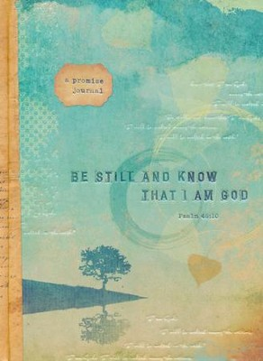 Be Still and Know that I Am God--Journal   -