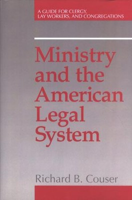 Ministry and the American Legal System   -     By: Richard Cousar