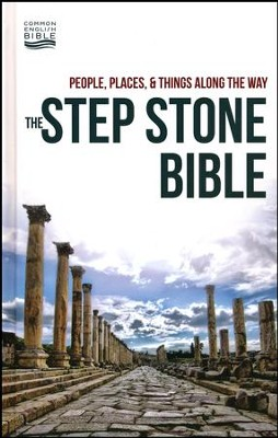 CEB Step Stone Bible: People, Places & Things Along the Way  -