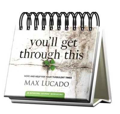 You'll Get Through This, Daybrightener  -     By: Max Lucado