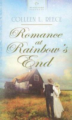 Romance at Rainbow's End   -     By: Colleen L. Reece