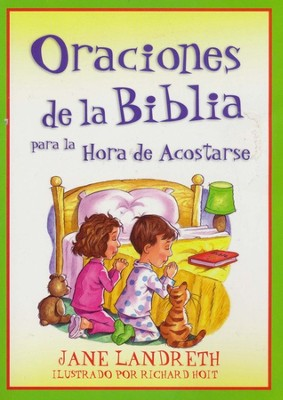 Oraciones de la Biblia para la Hora de Acostarse  (Bible Prayers for Bedtime)  -     By: Jane Landreth     Illustrated By: Richard Holt