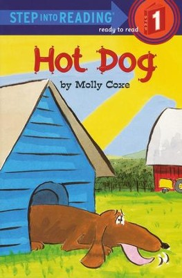 Hot Dog           -     By: Molly Coxe