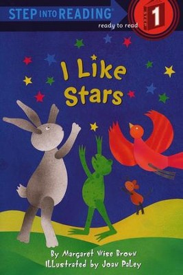 I Like Stars         -     By: Margaret Wise Brown