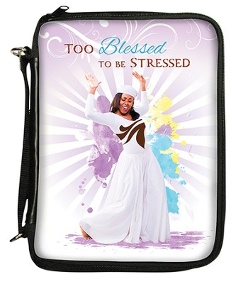 Too Blessed To Be Stressed, Bible Organizer Cover  -
