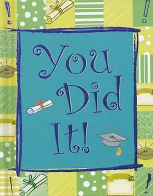 You Did It!  -