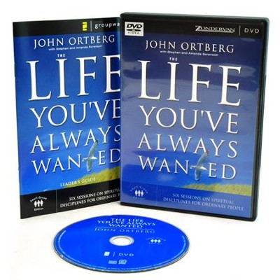 The Life You've Always Wanted Small Group DVD   -     By: John Ortberg