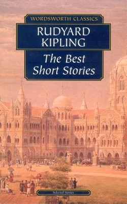 The Best Short Stories   -     By: Rudyard Kipling