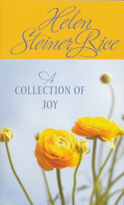 A Collection of Joy  -     By: Helen Steiner Rice