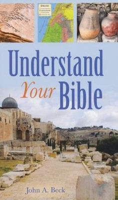 Understand Your Bible  -     By: John Beck