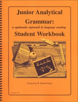 Extra Junior Analytical Grammar Student Workbook   -     By: R. Robin Finley