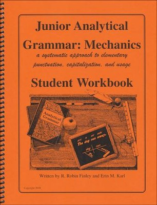 Extra Junior Analytical Grammar: Mechanics Student Workbook  -     By: R. Robin Finley