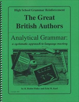 Analytical Grammar: High School Grammar Reinforcement - British Authors  -     By: R. Robin Finley, Erin M. Karl