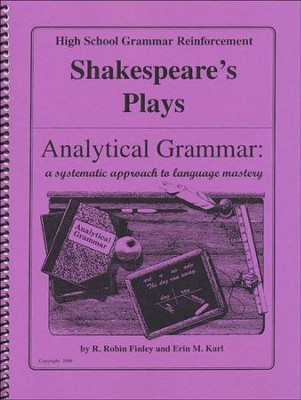 Analytical Grammar: High School Grammar Reinforcement - Shakespeare's Plays  -     By: R. Robin Finley, Erin M. Karl