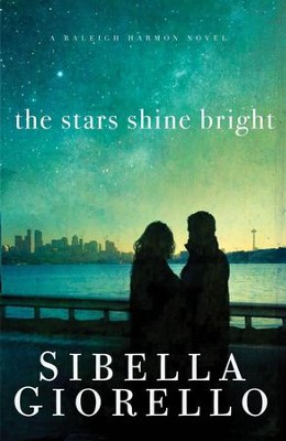 The Stars Shine Bright - eBook  -     By: Sibella Giorello