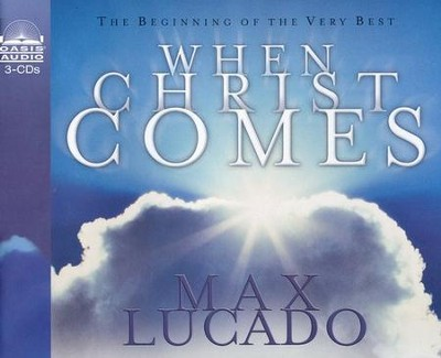 When Christ Comes - Abridged audiobook on CD   -     By: Max Lucado, Chris Ruleman