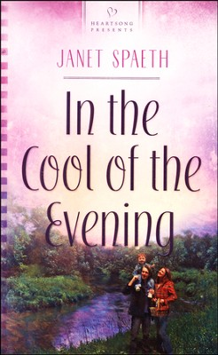 In the Cool of the Evening   -     By: Janet Spaeth