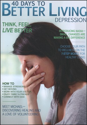 40 Days to Better Living: Depression   -     By: Scott Morris