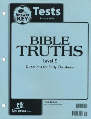BJU Bible Truths Level E Grade 11 Tests Packet Answer Key Third Edition  -