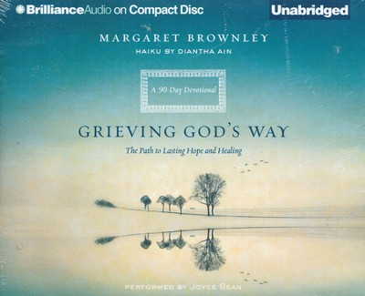 Grieving God's Way: The Path to Lasting Hope and Healing - unabridged audiobook on CD  -     By: Margaret Brownley
