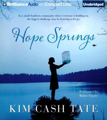 Hope Springs Unabridged Audiobook on CD  -     By: Kim Cash Tate