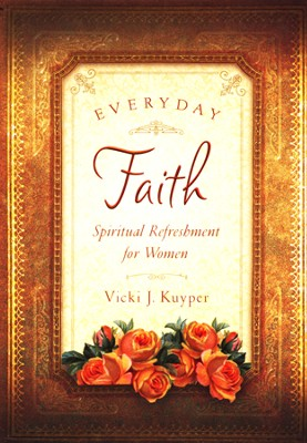 Everyday Faith  -     By: Rebecca Currington