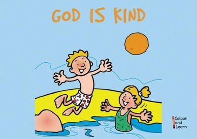 God is Kind, Color and Learn Coloring Book   -     By: Carine Mackenzie     Illustrated By: Derek Matthews