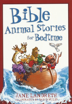 Bible Animal Stories for Bedtime  -     By: Jane Landreth