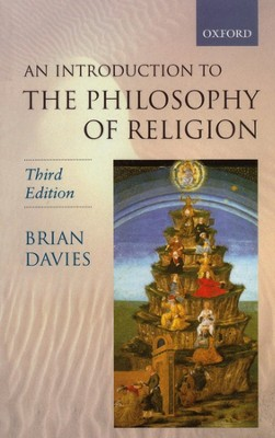 An Introduction to the Philosophy of Religion Third Edition  -     By: Brian Davies