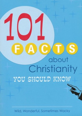 101 Facts About Christianity You Should Know  -     By: Rebecca Currington