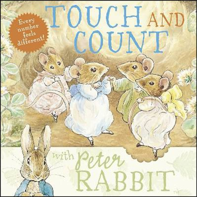 Touch and Count with Peter Rabbit  -     By: Beatrix Potter