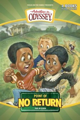 Adventures in Odyssey ® Point of No Return eBook  -     By: Paul McCusker