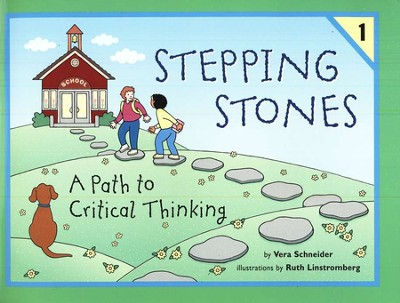 Stepping Stones: A Path to Critical Thinking Student Book 1,  Grades K-2  -     By: Vera Schneider