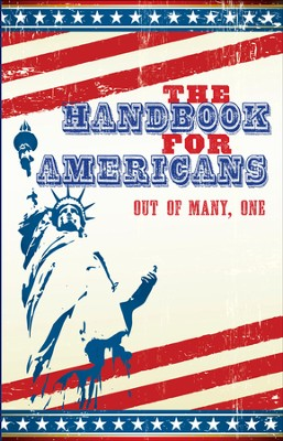 The Handbook For Americans: Out of Many One   -     Edited By: Andrew Flach, Anna Krusinski, June Eding     By: Sean Smith