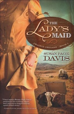 Lady's Maid, Prairie Dreams Series #1   -     By: Susan Davis